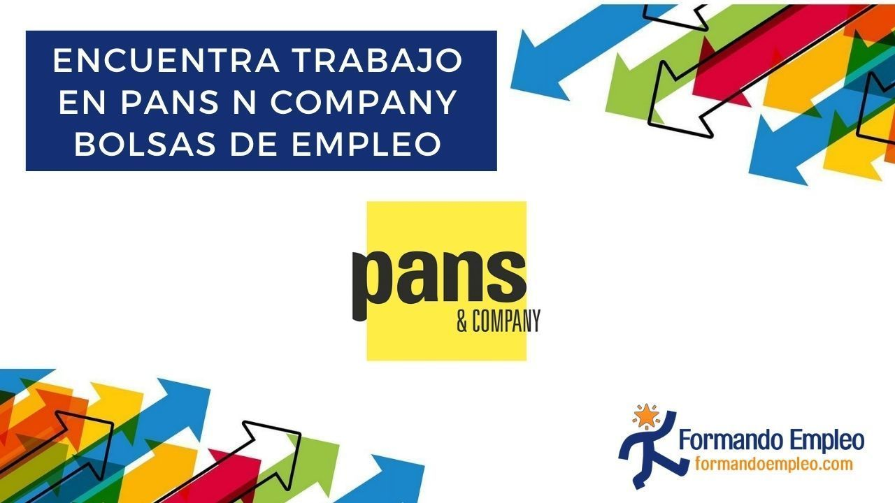 trabajo PANS aNd COMPANY
